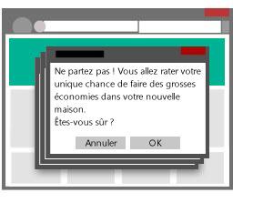 Illustration présentant plusieurs fenêtres contextuelles qui empêchent les internautes de quitter le site.