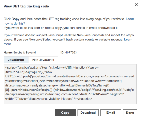 You can directly copy the script to embed into a website or email the tag to your website administrator to process for you. Alternatively, if you are using a tag management solution like Google Tag Manager, Adobe Tag Manager, QuBit, Signal Digital, Ensighten or Tealium, you can update it to incorporate the new tag